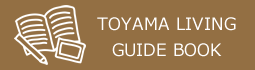 Life Guide in Toyama